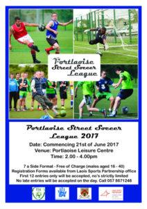 Portlaoise Street Soccer League @ Portlaoise Leisure Centre   Portlaoise   County Laois   Ireland