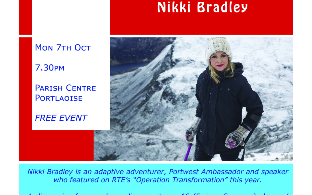 """Laois Connects """"Overcoming Adversity through Adventure"""" An Evening with Nikki Bradley"""